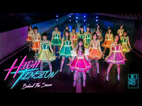 【Behind The Scene】High Tension - JKT48