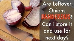 Is It Dangerous to Cut Onions a Day Before Cooking Them | Left Over| Cut Onions Become Toxic