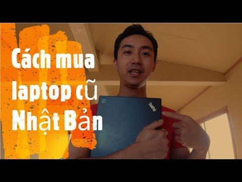 Cuộc Sống Nhật Bản: Kinh Nghiệm Mua Laptop Cũ Nhật Bản Laptop Dell Thinkpad Hp