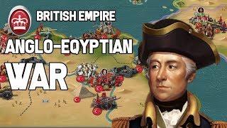 Anglo-Egyptian War [European War 6: 1804] British Empire