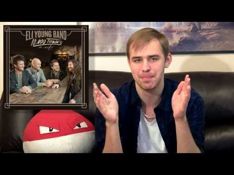 Eli Young Band - 10,000 Towns - Album Review