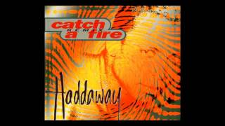 Haddaway - catch a fire (Extended Mix) [1995]