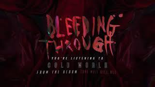 Bleeding Through - Cold World (OFFICIAL AUDIO)