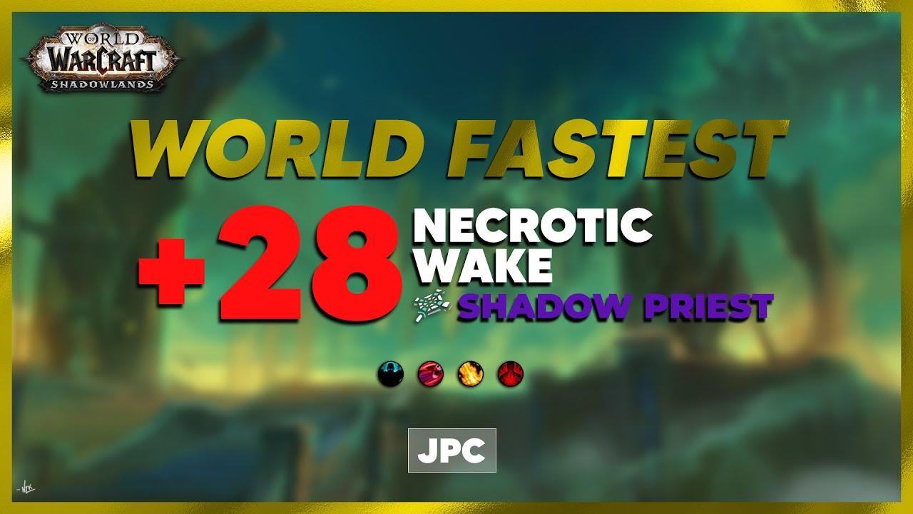 Download +28 Necrotic Wake | JPC Spriest PoV