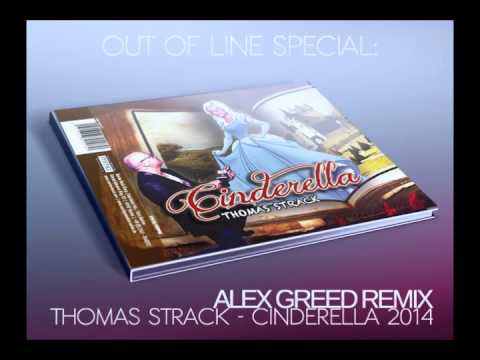 Thomas Strack - Cinderella 2014 (Alex Greed Remix) [Out Of Line Special]
