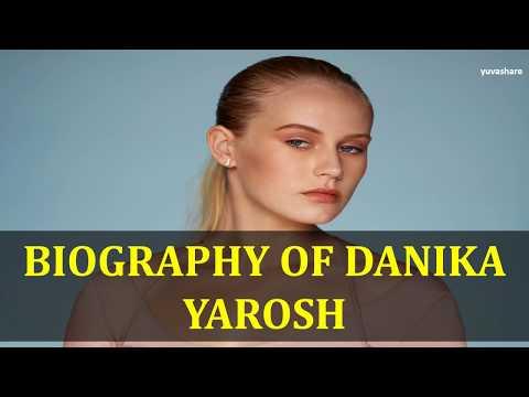 BIOGRAPHY OF DANIKA YAROSH