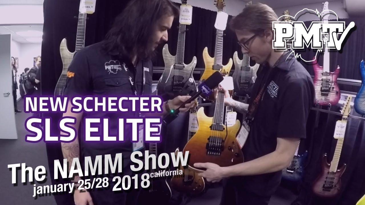 medium resolution of namm 2018 new 2018 schecter sls elite guitars