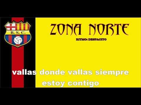 ZONA NORTE - LA LIBERTADORES MI OBSESION