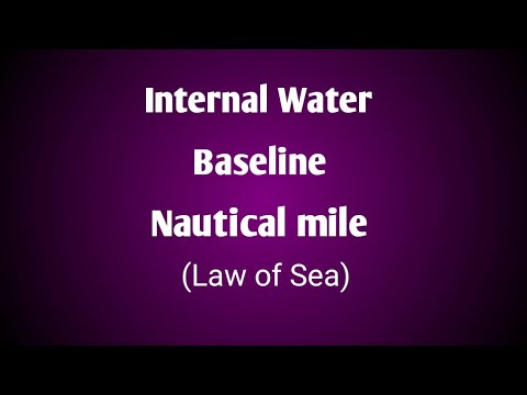 Baseline Internal water and Nautical miles