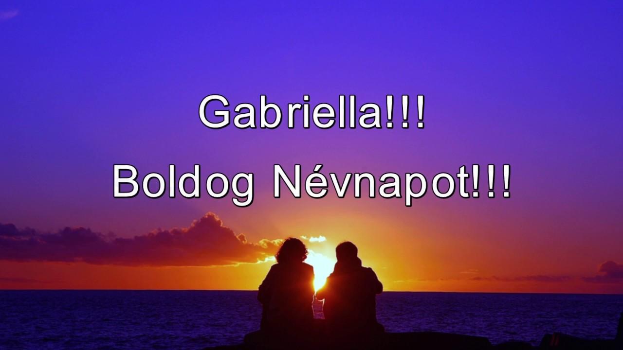 névnapi köszöntő gabriella Boldog Névnapot   Gabriella!!   YouTube névnapi köszöntő gabriella