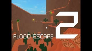Roblox Flood Escape 2 (Test Map) - Desert Temple (Insane)(Failure...)