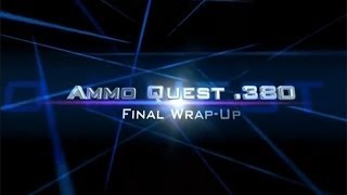 Ammo Quest .380 Final Wrapup: finding the BEST ammo for a .380ACP pistol