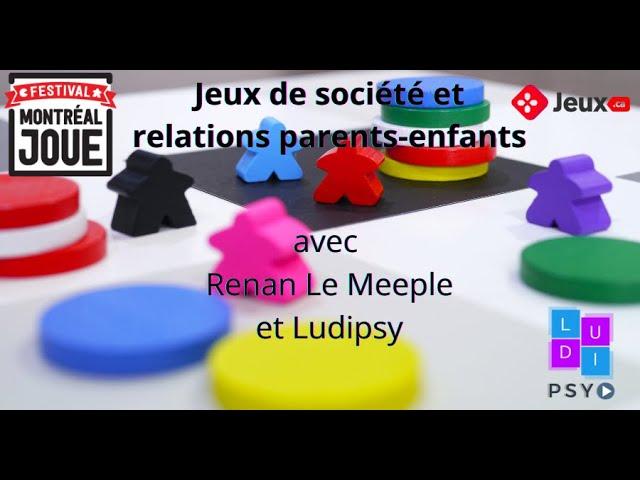 Jeux de société et relations parents-enfants (Festival Montréal Joue)