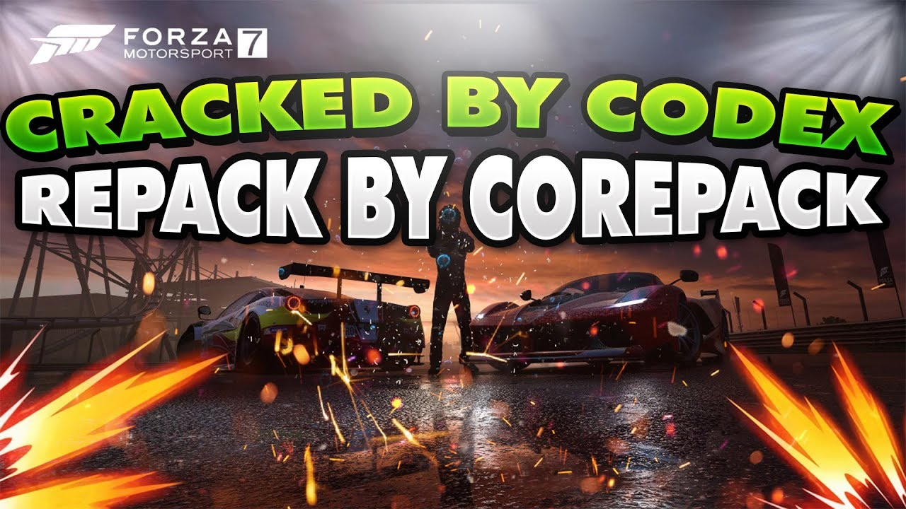 FORZA MOTORSPORT 7 CRACK BY CODEX && REPACK BY COREPACK by GNASHER