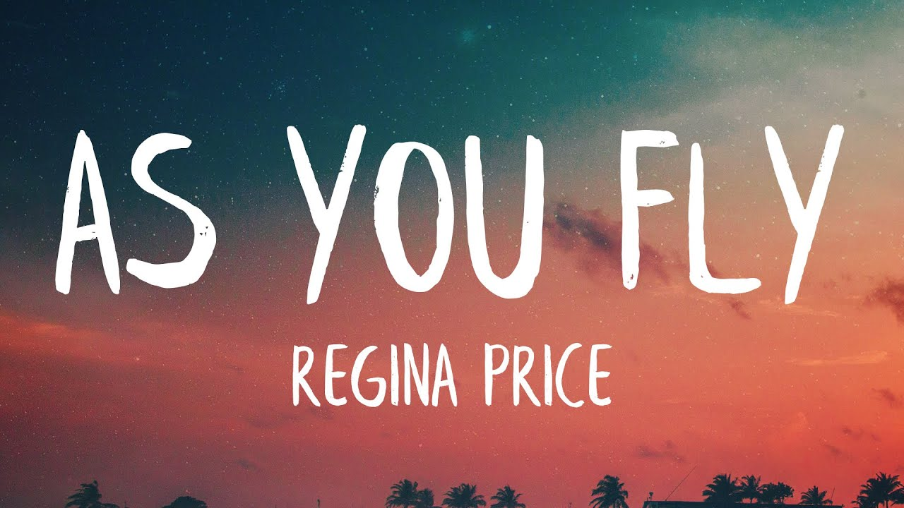 Download Regina Price - As You Fly (Lyrics) (Virgin River Song) | When you rise the sky will meet you