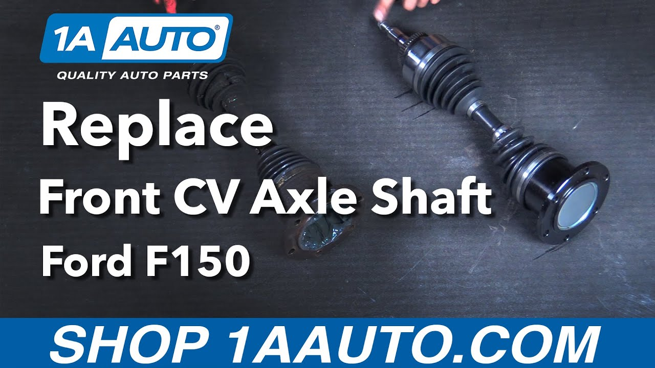 How To Replace Front Cv Axle Shaft 05 08 Ford F150 Youtube
