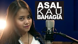 Asal Kau Bahagia - Armada (Cover) by Hanin Dhiya Mp3