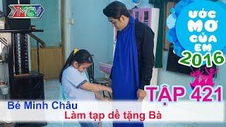 Huy Nam giúp bé may tạp dề tặng bà - bé Minh Châu | ƯỚC MƠ CỦA EM - Tập 421 | 05/05/2016