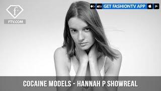 Cocaine Models Management Presents Hannah P Showreel Beauty   FashionTV   FTV