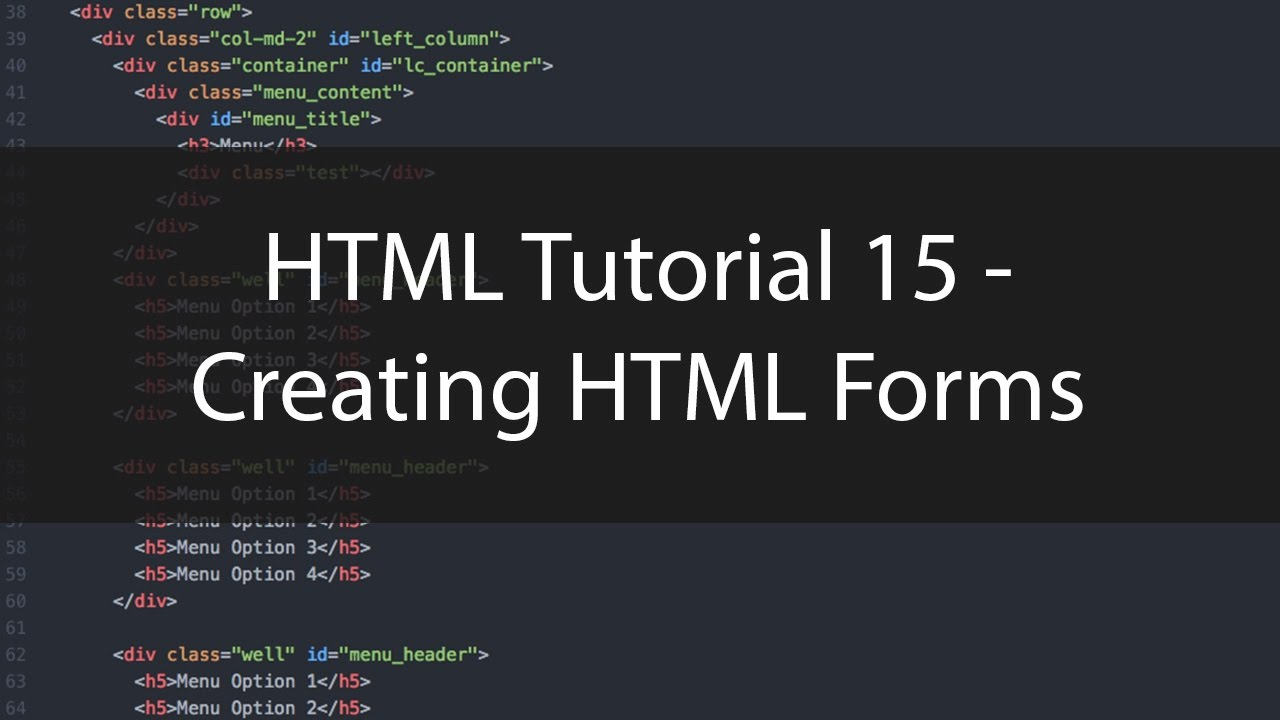 HTML Tutorial 15 - Creating HTML Forms - YouTube