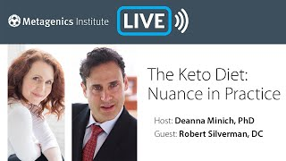 The Keto Diet: Nuance in Practice