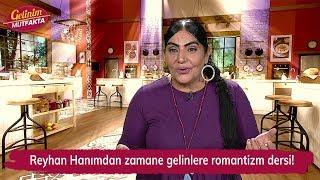 Reyhan Hanımdan zamane gelinlere romantizm dersi! Gelinim Mutfakta 138. Bölüm