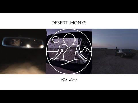 Desert Monks - The Rain (Official Release) thumbnail