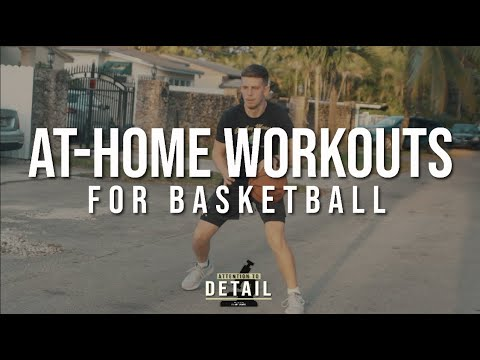 The Ultimate Basketball At-Home Workout Guide