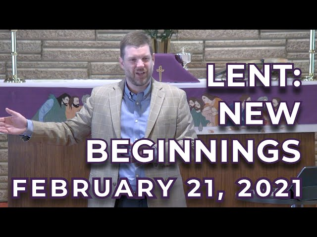 Lent: New Beginnings