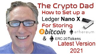 How to Set up the Ledger Nano X Cryptocurrency Hardware Wallet (Latest Version 2021)