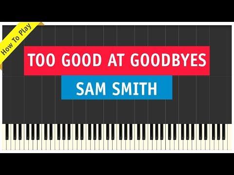 Sam Smith - Too Good At Goodbyes - Piano...