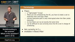 """CppCon 2017: Ansel Sermersheim """"Multithreading is the answer. What is the question? (part 1 of 2)"""""""