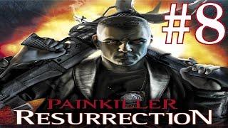 Painkiller Resurrection Playthrough/Walkthrough part 8 [No commentary]