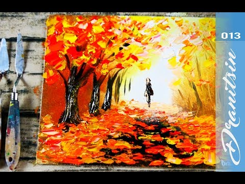 Simple Palette Knife Painting Techniques For Beginners Acrylics Fall Season 013 Youtube