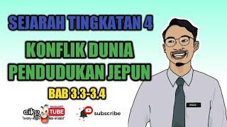 BAB 3 (3.3-3.4) TINGKATAN 4 KONFLIK DUNIA DAN PENDUDUKAN JEPUN