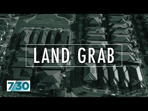 What happens when the government wants your land for a major infrastructure project?   7.30