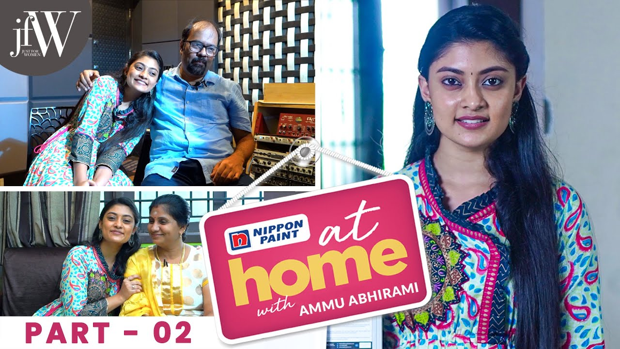I am very grateful to my Family | At Home With Ammu Abhirami| Ep 2 |JFW