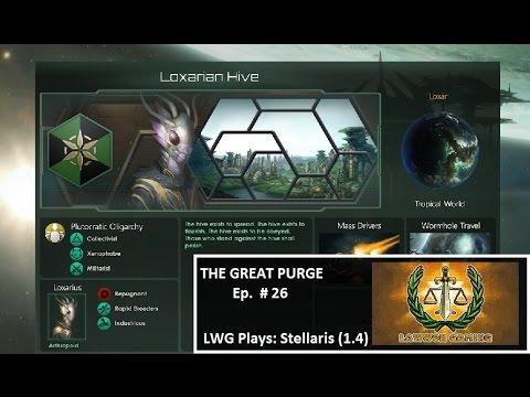 LWG Plays Stellaris 1.4 - The Great Purge #26