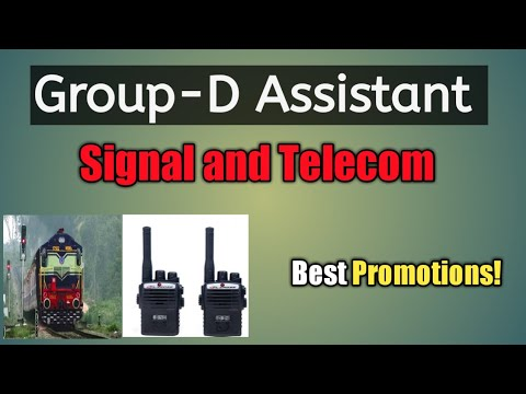 Group-D Post Assistant Signal And Telecom, Job Profile, Salary Structure, Promotions