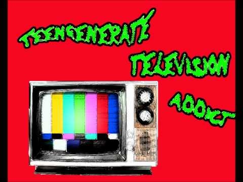 Teengenerate - Television Addict