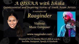 A QISSAA with Ishika - Raaginder