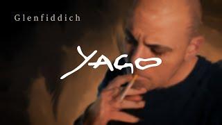 Yago - Glenfiddich