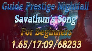 Guide Prestige Nightfall Savathun's Song For Beginners With Commentary