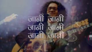 Rohit John Chettri - Jani Jani - Lyrics Video