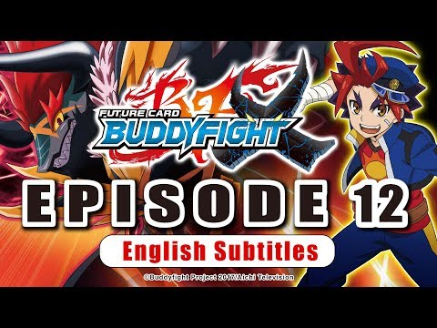 [Sub][Episode 12] Future Card Buddyfight X Animation