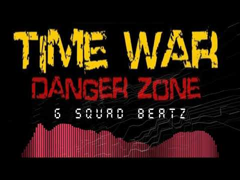 Time War Danger Zone Instrumental hard trap beat by G Squad Beatz 2019