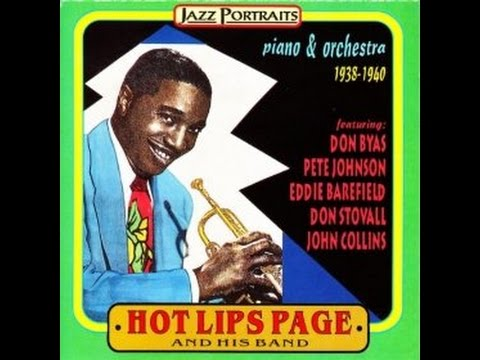 Hot Lips Page  -  Old Man Ben