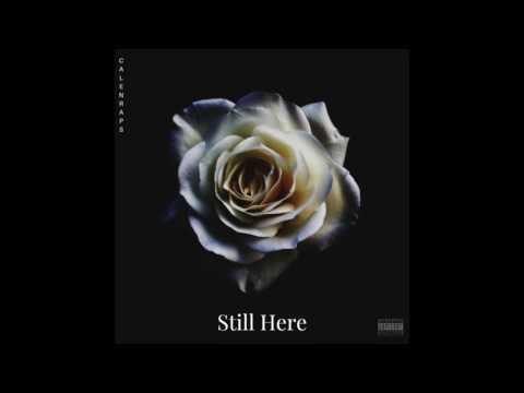 CalenRaps   Still Here - Single