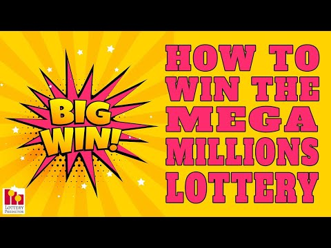 How To Win The Mega Millions Lottery Jackpot
