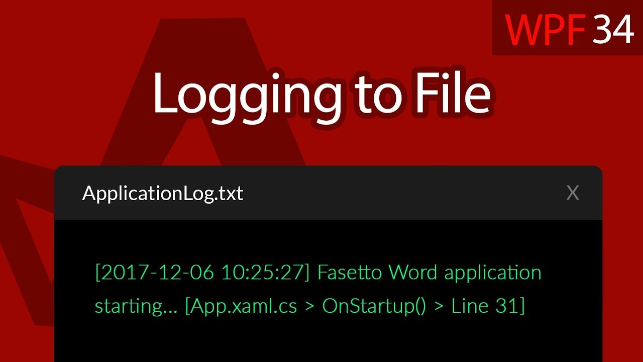 C# WPF UI Tutorials: 34 - Application Log to File Logging Logger